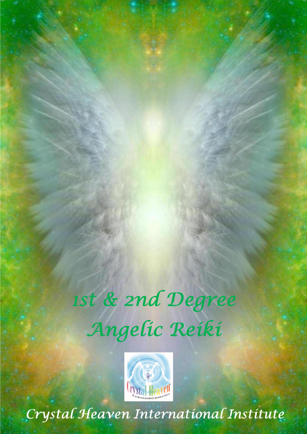 Angelic Reiki Practitioner - Course Information - Crystal Heaven